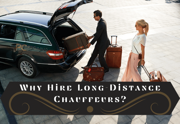 Why-Hire-Long-Distance-Chauffeurs_