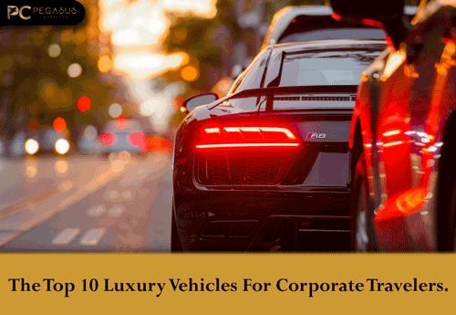 Top 10 luxury vehicles pegasus chauffeur